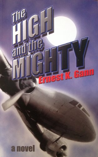 9780971687158: The High and the Mighty (The High and the Mighty a novel)