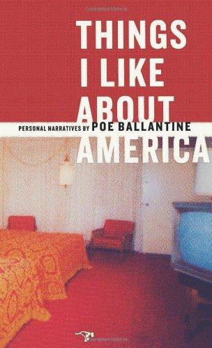 Things I Like about America : Personal: Poe Ballantine