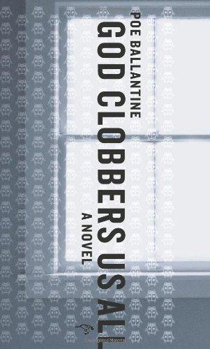 9780971691544: God Clobbers Us All: A Novel
