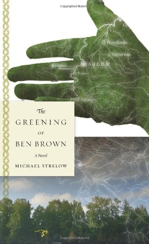 9780971691582: The Greening of Ben Brown: A Novel