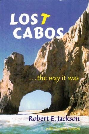 Lost Cabos .the Way it Was