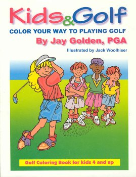 9780971692602: Kids & Golf - Color Your Way to Playing Golf
