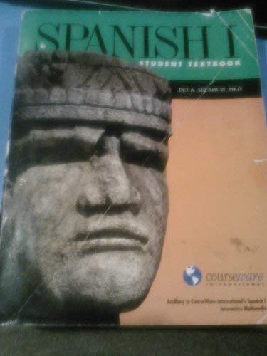 Spanish I Student Textbook: Shumway, Del K.