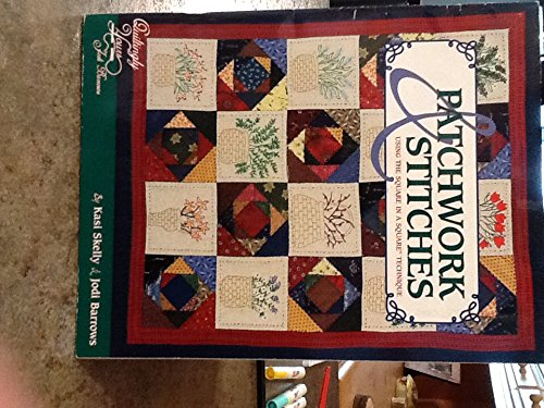 Patchwork & stitches: Using the square in a square technique (9780971696136) by Jodi Barrows; Kasi Skelly