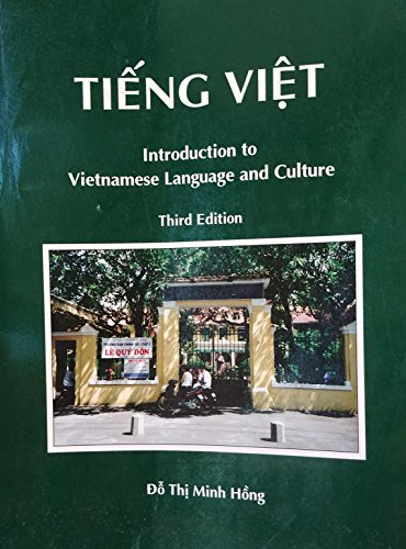 Tieng Viet (Introduction to Vietnamese Language and: Do Thi Minh