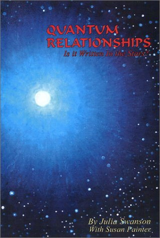 9780971697904: Quantum Relationships: It's Written in the Stars