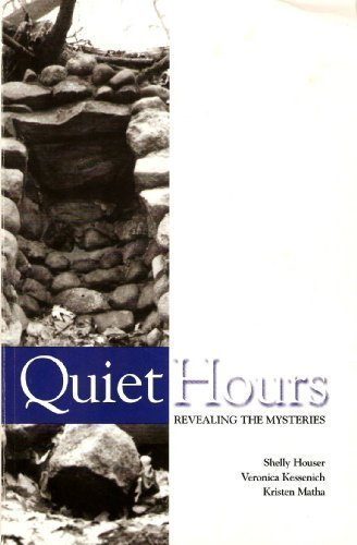 Quiet Hours: Revealing the Mysteries: Shelly Houser