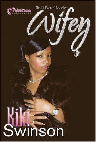 Wifey: KiKi Swinson