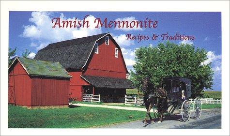 9780971702561: Amish Mennonite Recipes & Traditions