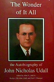 9780971702776: The Wonder of It All: The Autobiography of John Nicholas Udall