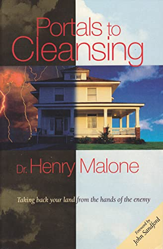 Portals to Cleansing: Taking Back Your Land: Henry Malone