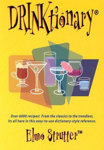 9780971710924: Drinktionary