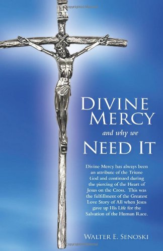 9780971719125: Divine Mercy and Why We Need It