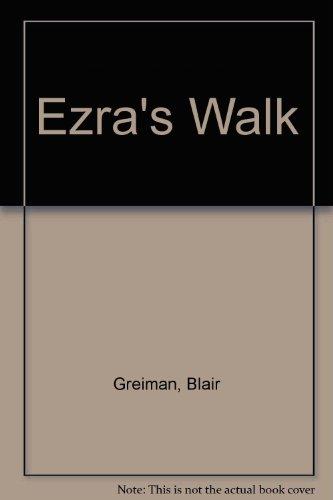 9780971720701: Ezra's Walk
