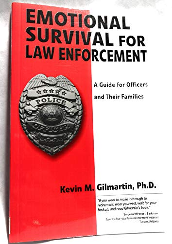 9780971725409: Emotional Survival for Law Enforcement: A Guide for Officers and Their Families