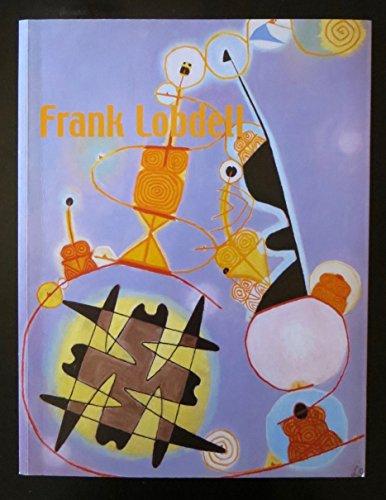 Frank Lobdell; Three Phases, 1947-2001: Michael Hackett, Tracy