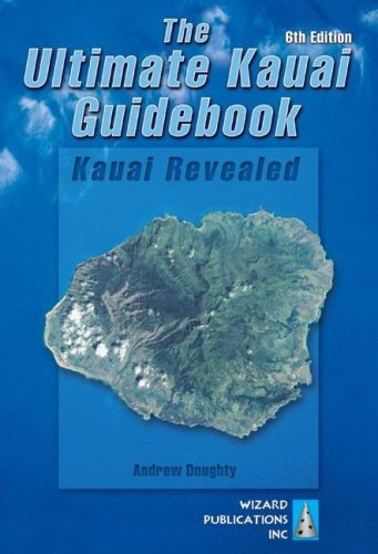 9780971727953: The Ultimate Kauai Guidebook: Kauai Revealed