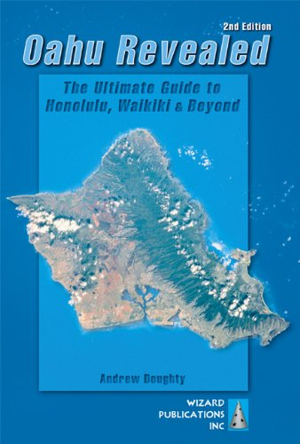 9780971727977: Oahu Revealed: The Ultimate Guide to Honolulu, Waikiki & Beyond