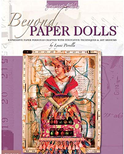 9780971729681: Beyond Paper Dolls: Expressive Paper Personas Crafted with Innovative Techniques and Art Mediums