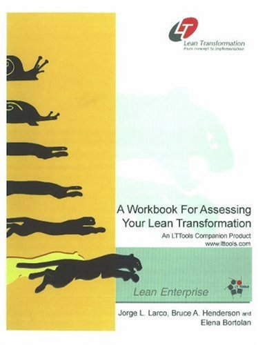9780971731707: A Workbook for Assessing Your Lean Transformation