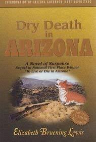 9780971732513: Dry Death in Arizona (An Abby Taylor Mystery)
