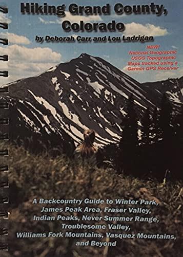 Hiking Grand County, Colorado: Deborah Carr; Lou