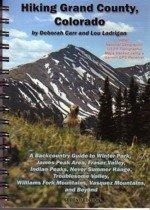 Hiking Grand County, Colorado: Carr, Deborah ;