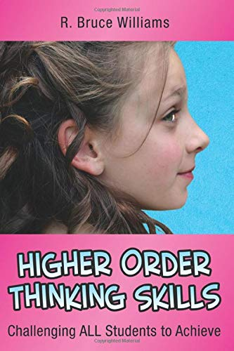 9780971733251: Higher Order Thinking Skills: Challenging All Students to Achieve (In A Nutshell Series)