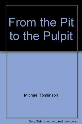 9780971734159: From the Pit to the Pulpit