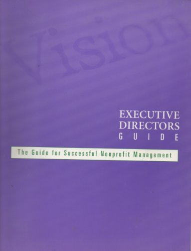 Executive directors guide: The guide to successful nonprofit management: Linnell, Deborah