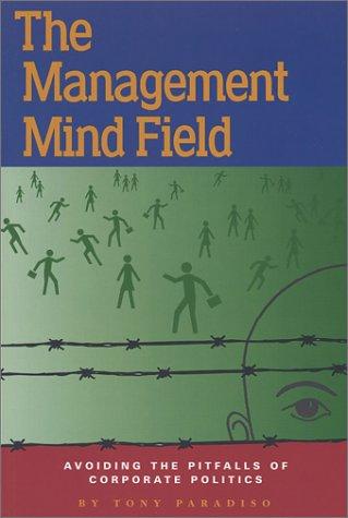 The Management Mind Field: Paradiso, Tony