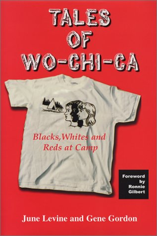 Tales of Wo-Chi-Ca : Blacks, Whites and Reds at Camp