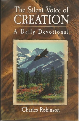 9780971744486: The Silent Voice of Creation: A Daily Devotional