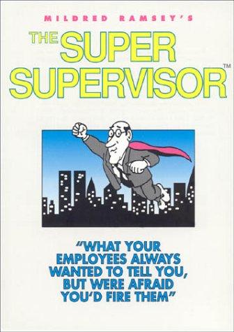 The Super Supervisor: Mildred Ramsey
