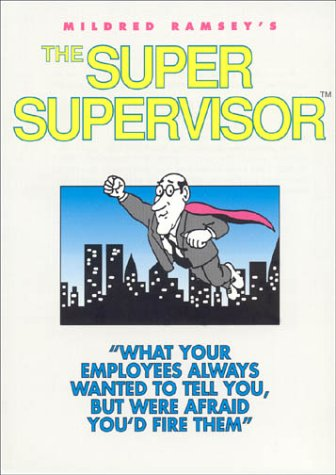 9780971745919: The Super Supervisor