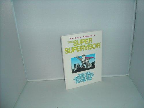 9780971745995: The Super Supervisor