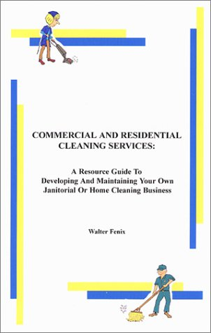 9780971747746 Commerical Residential Cleaning Services A