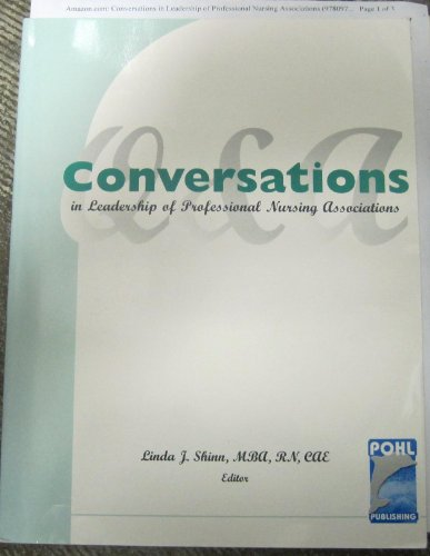 Conversations in Leadership of Professional Nursing Associations: Shinn, Linda J.