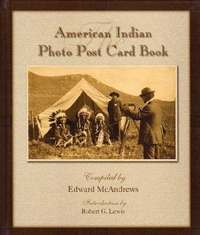 The American Indian Photo Post Card Book