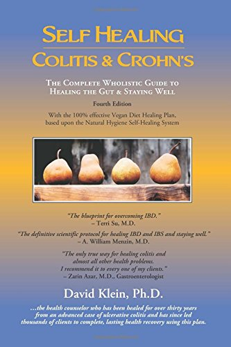 9780971752658: Self Healing Colitis & Crohn's 4th edition: The Complete Wholistic Guide to Healing the Gut & Staying Well