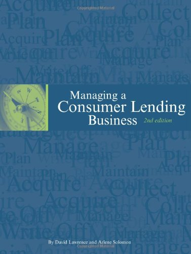 9780971753730: Managing a Consumer Lending Business, 2nd edition