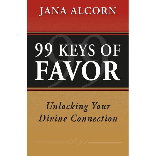 9780971754331: 99 Keys Of Favor - Unlocking Your Divine Connection