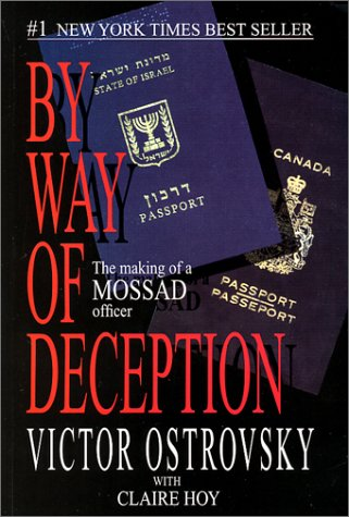 9780971759503: By Way of Deception: The Making of a Mossad officer