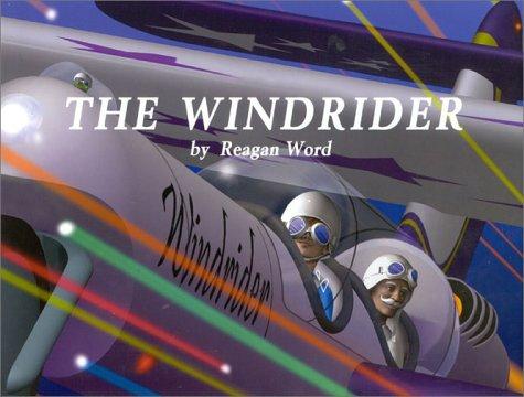 The Windrider: Word, Reagan