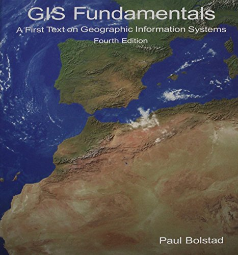 GIS Fundamentals: A First Text on Geographic: Paul Bolstad
