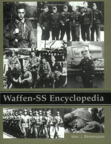 Waffen-SS Encyclopedia (0971765081) by Marc Rikmenspoel