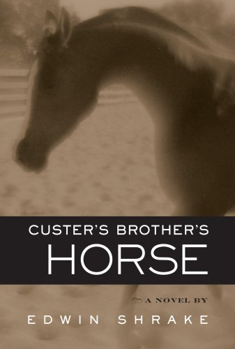 Custer's Brother's Horse: Shrake, Edwin