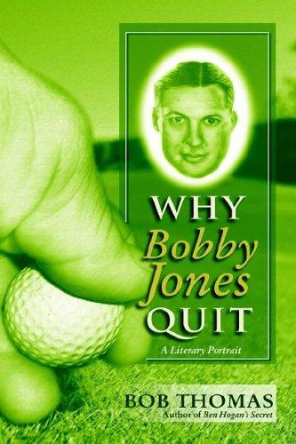 9780971768239: Why Bobby Jones Quit Author's Edition