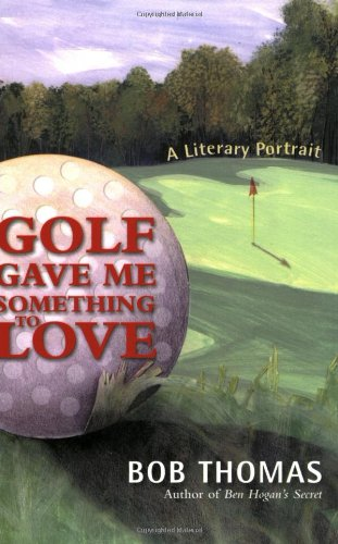 9780971768277: Golf Gave Me Something to Love