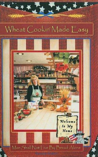 9780971769601: Wheat Cookin' Made Easy (Crockett's Corner, Vol. 1)